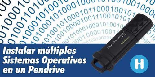 Instalar varios sistemas operativos en un pendrive